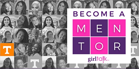 Learn about Mentoring with Girl Talk! tickets