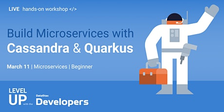 Cloud-Native Workshop: Build Microservices w/ Apache Cassandra™ + Quarkus! tickets