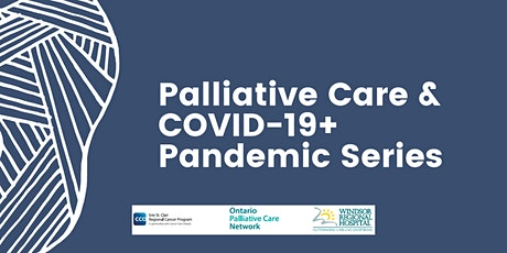 Palliative Care & COVID-19+ Pandemic Series tickets