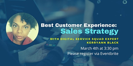 Best Customer Experience - Sales Strategy tickets