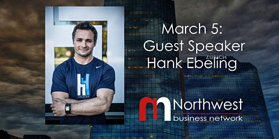 VIRTUAL Northwest Meeting March 5: Guest Speaker Hank Ebeling