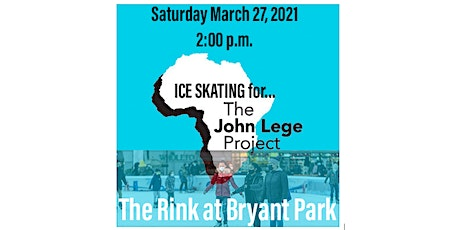 Ice Skating for The John Lege Project - The Rink at Bryant Park tickets