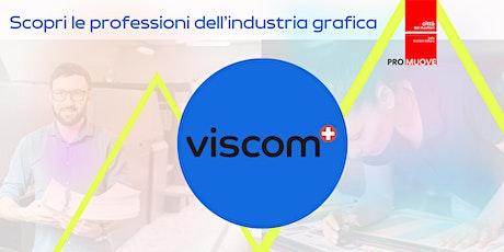 Scopri le professioni dell'industria grafica con VISCOM Ticino biglietti
