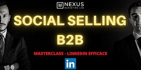 Come acquisire nuovi clienti con il SOCIAL SELLING B2B biglietti