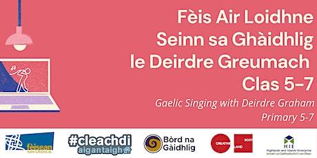 FAL5 - Seinn le Deirdre C5-7 // Singing with Deirdre P5-7 tickets