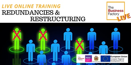 LIVE - Redundancies and Restructuring 10am tickets