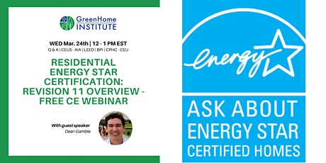Residential ENERGY STAR Certification: Revision 11 Overview-Free CE Webinar tickets