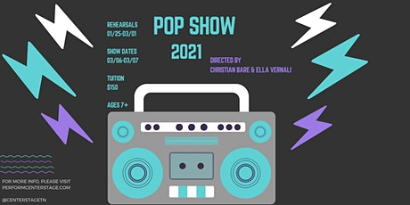 SATURDAY, MARCH, 6TH 7:00 PM - POP SHOW 2021 tickets