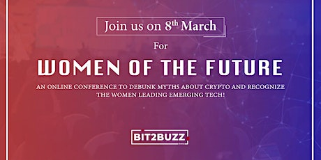 Women of The Future - Join Us to Celebrate Women's Day 2021 Tickets