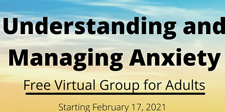 Understanding & Managing Anxiety Support Group tickets