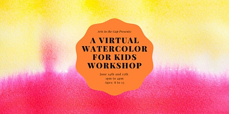 Virtual Watercolor Painting for Kids tickets