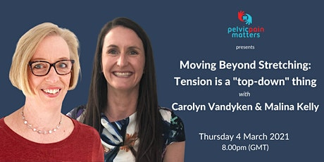 """Moving Beyond Stretching: Tension is a """"top-down"""" thing tickets"""