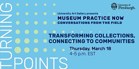 Turning Points:  Transforming Collections, Connecting to Communities tickets
