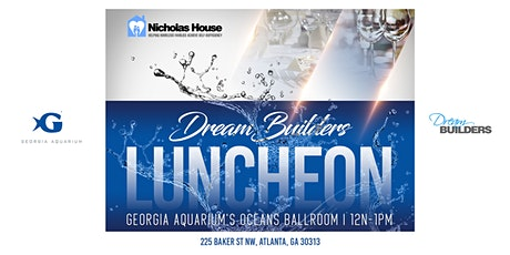 The Nicholas House Dream Builders Luncheon Event tickets