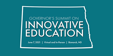2021 Governor's Summit on Innovative Education tickets
