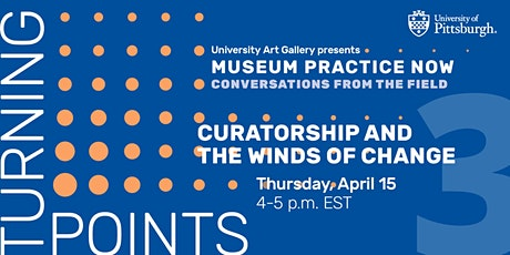 Turning Points: Curatorship and the Winds of Change tickets