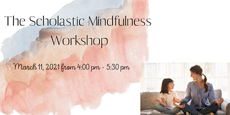 THE SCHOLASTIC MINDFULNESS WORKSHOP ingressos