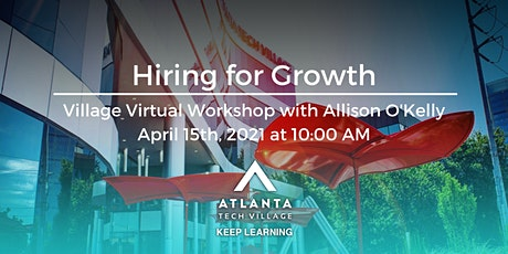 Village Virtual Workshop: Hiring for Growth tickets