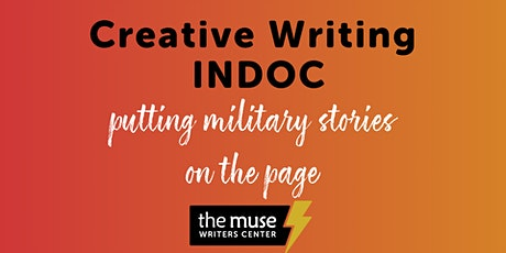 Creative Writing INDOC: Putting Military Stories on the Page tickets