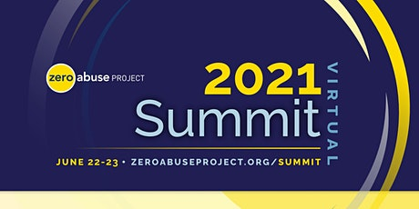 2021 Zero Abuse Project Summit tickets