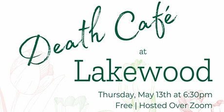 Spring Death Cafe tickets