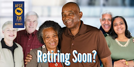 AFGE Retirement Workshop - Colorado Springs, CO   05-16 tickets
