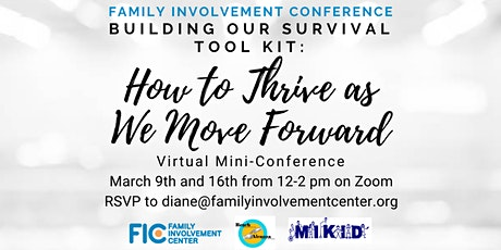 Family Involvement Mini Conference: How to Thrive as We Move Forward tickets