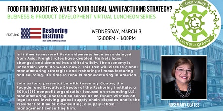 Food for Thought #8: What's Your Global Manufacturing Strategy? tickets