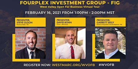 West Valley Open for Business: Fourplex Investment Group (FIG) tickets
