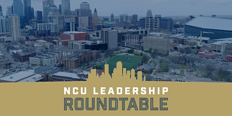 NCU LEADERSHIP ROUNDTABLE tickets