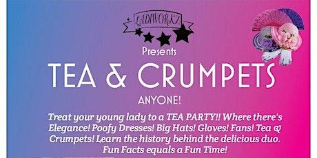 TEA & CRUMPETS ANYONE! tickets
