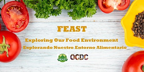 Exploring Our Food Environment: a F.E.A.S.T. Event tickets