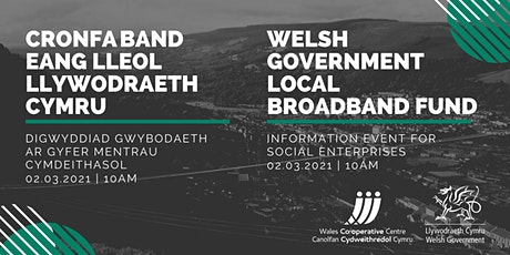 Welsh Government Local Broadband Fund: Information for social enterprises tickets