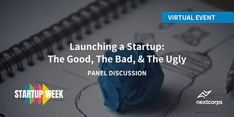 Launching a Startup: The Good, The Bad, & The Ugly tickets