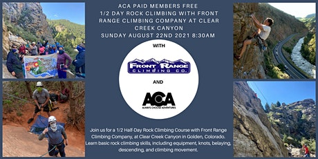 ACA PAID MEMBERS FREE 1/2 Day Rock Climbing at Clear Creek Canyon with FRCC tickets