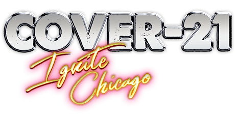 Cover-21:Ignite Chicago tickets
