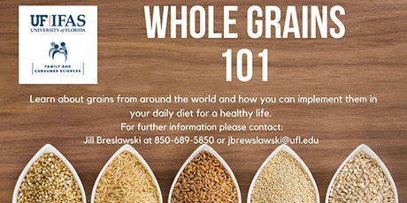 Whole Grains 101 tickets