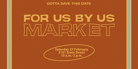 For Us By Us MARKET tickets