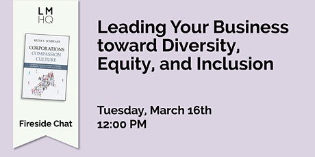 Leading Your Business toward Diversity, Equity, and Inclusion tickets