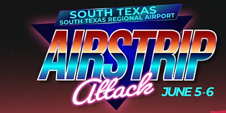 2021 South Texas Airstrip Attack Tickets