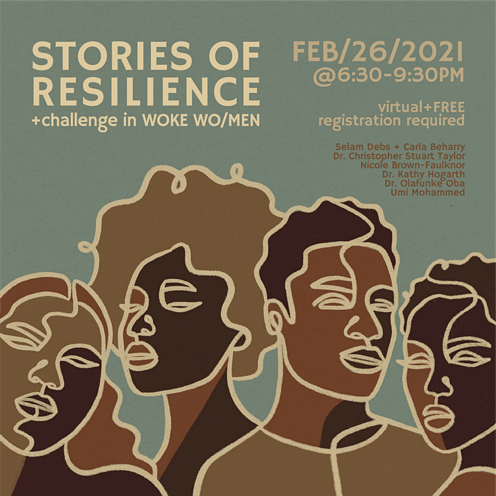Stories of Resilience + Challenge in WOKE WO/MEN | Black History Month Ed. image