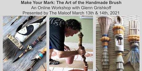 Make Your Mark: The Art of the Handmade Brush with Glenn Grishkoff tickets