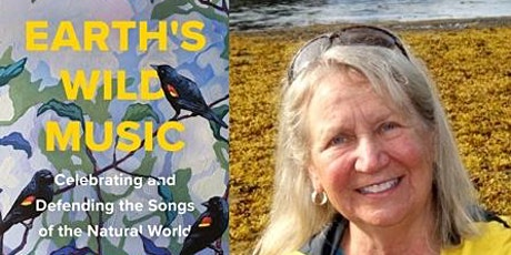 Kathleen Dean Moore, Earth's Wild Music: Celebrating and Defending the Song tickets