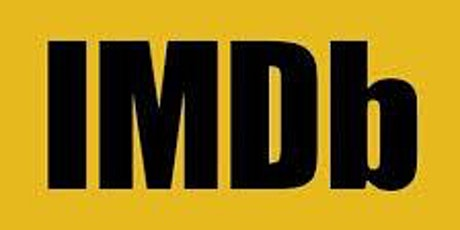 The Art of IMDB- How to Freaking USE IT! Back by Popular Demand! tickets