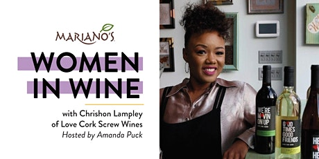 Mariano's Women in Wine with Chrishon Lampley of Love Cork Screw Wines tickets