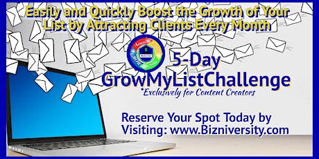 5-Day Grow My List Challenge Exclusively for Content Creators tickets