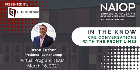NAIOP -In the Know series with Jason Luther tickets