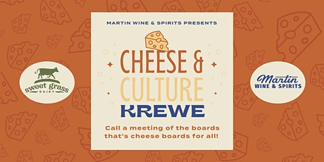 Cheese & Culture Krewe: Featuring Sweet Grass Dairy tickets