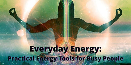 Everyday Energy - Getting Grounded and Centered tickets