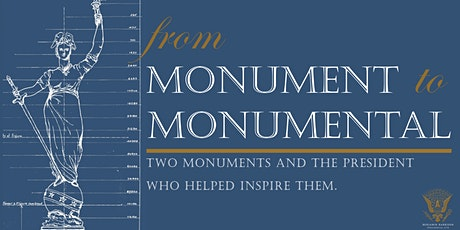 From Monument to Monumental | Exhibit Grand Opening tickets